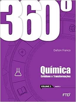 360º - Química: Cotidiano e Transformações - Conjunto