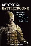 Beyond the Battleground: Classic Strategies from