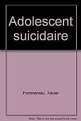 L' adolescent suicidaire