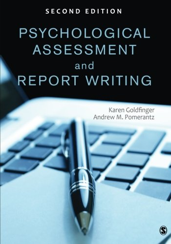 Psychological Assessment and Report Writing (Report A Writing)