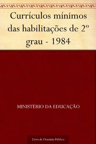 Currículos mínimos das habilitações de 2º grau - 1984