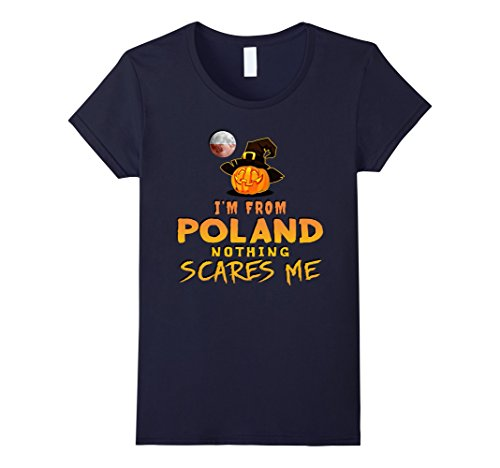Womens I'm From Poland Nothing Scares Me Tee Small Navy (Poland Costume)