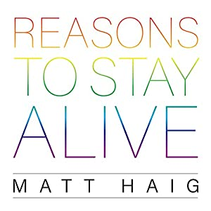 Reasons to Stay Alive Audiobook