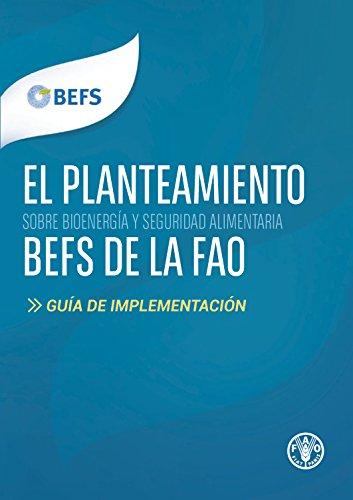 El Planteamiento BEFS de la FAO: Guía de Implementación (Spanish Edition)