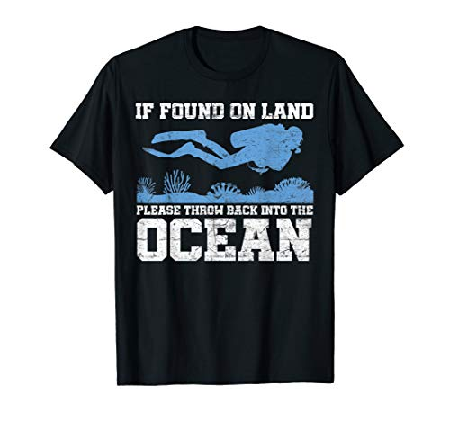 If Found On Land Throw Back Ocean Shirts Scuba Diving Gift
