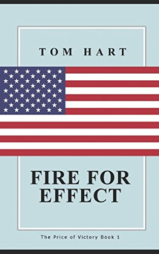 Read Online FIRE FOR EFFECT (Price of Victory) PDF