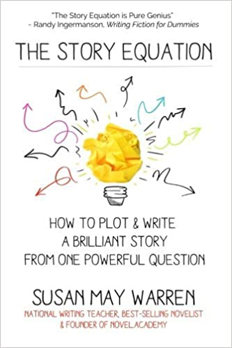 The Story Equation: How to Plot and Write a Brilliant Story with One Powerful Question Brilliant Writer Series by Susan May Warren 2016-08-10: Amazon.es: Susan May Warren: Libros