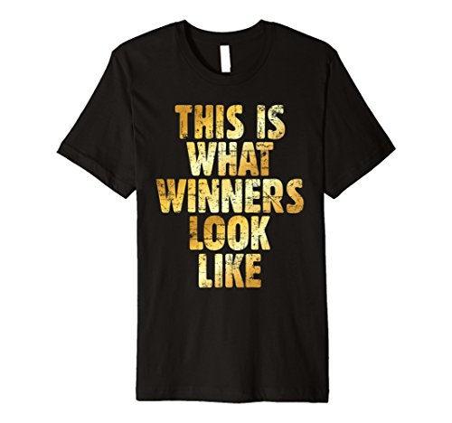This is what Winners look like T-Shirt (Vintage - Brown Gold What Is
