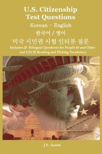 U.S. Citizenship Test Questions  Korean and English (Korean Edition)