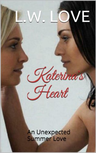 Katerina's Heart: An Unexpected Summer Love