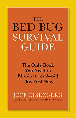 the-bed-bug-survival-guide-the-only-book-you-need-to-eliminate-or-avoid-this-pest-now