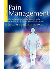 Pain Management: Practical applications of the biopsychosocial perspective in clinical and occupational settings