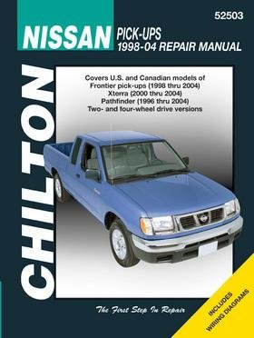 (Nissan Pick-ups 1998-2001: Frontier Pick-ups, 1998-2001, Xterra, 2000 and 2001, Pathfinder, 1996-2001 (Chilton's Total Car Care Repair)