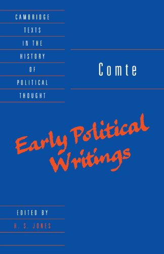 Comte: Early Political Writings (Cambridge Texts in the History of Political Thought)