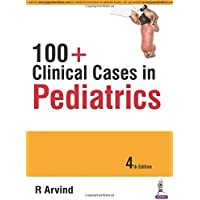 100+Clinical Cases In Pediatrics