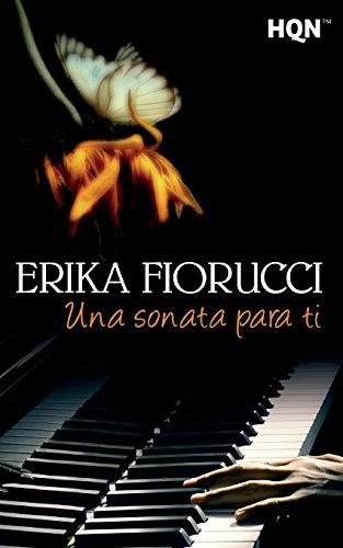 Una Sonata Para Ti (Spanish Edition) [Erika Fiorucci] (Tapa Blanda)
