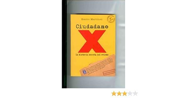 Amazon.com: Ciudadano X. La Historia Secreta Del Evismo.: Emilio Martinez: Health & Personal Care