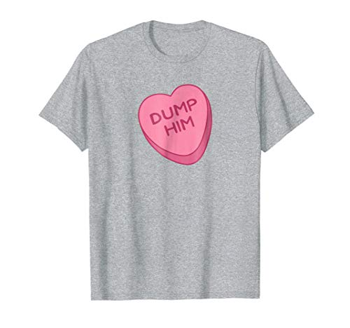 Cute Funny Valentines Day Candy Heart Empowerment T Shirt