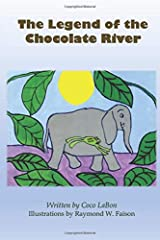 The Legend of the Chocolate River Paperback