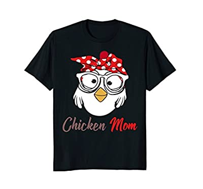 Chicken Mom Funny T-Shirt Mother's Day Gift