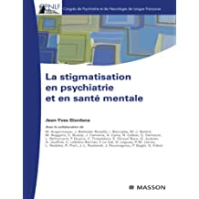 La stigmatisation en psychiatrie et en santé mentale