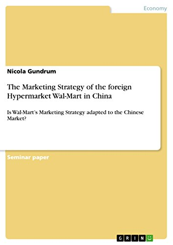 the-marketing-strategy-of-the-foreign-hypermarket-wal-mart-in-china-is-wal-marts-marketing-strategy-