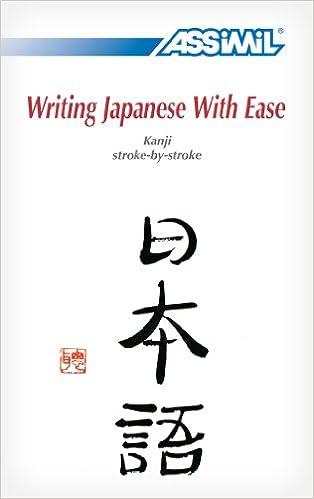Amazon com: Writing Japanese With Ease: Kanji Stroke-by-Stroke