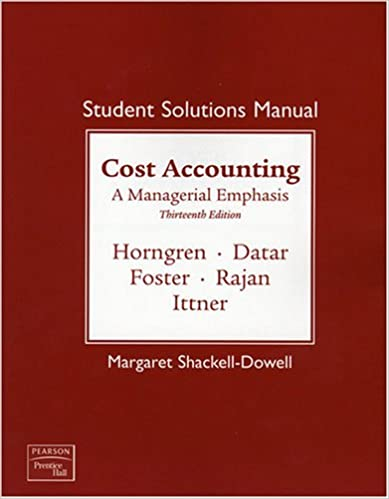 Amazon student solutions manual for cost accounting a student solutions manual for cost accounting a managerial emphasis 13th edition 13th edition fandeluxe Image collections