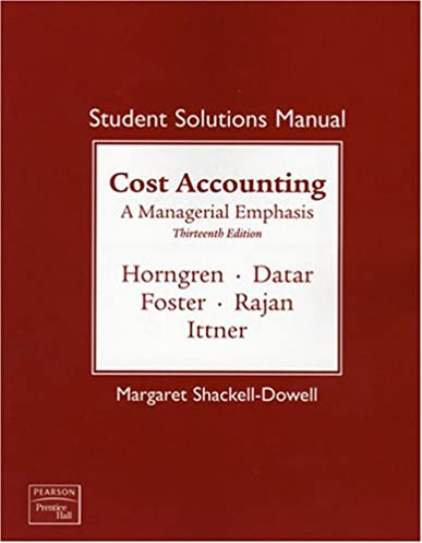 amazon com student solutions manual for cost accounting a rh amazon com Principles of Manufacturing Processes Metal Solutions Manual Student Solutions Manual