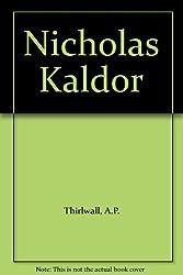 Nicholas Kaldor (Grand masters in economics)