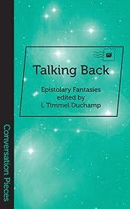 Talking Back (Conversation Pieces Book 11)