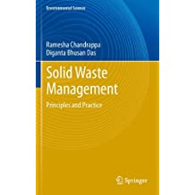 Solid Waste Management: Principles and Practice