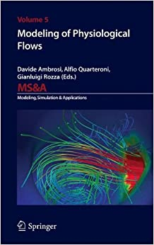 Modeling of Physiological Flows (MS&A)