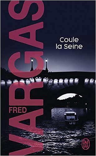 Coule La Seine Nouveau Policier English And French
