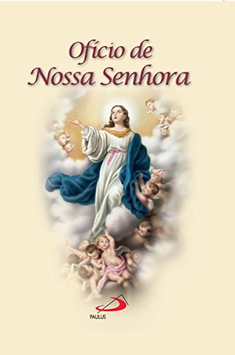 Ofício de Nossa Senhora (Novenas e orações)