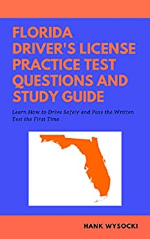 Florida Driver's License Practice Test Questions and Study ...
