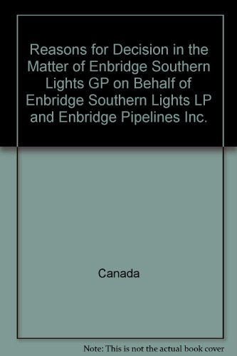 reasons-for-decision-in-the-matter-of-enbridge-southern-lights-gp-on-behalf-of-enbridge-southern-lig