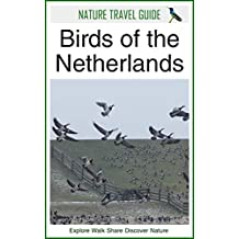 Nature Travel Guide: Birds of the Netherlands