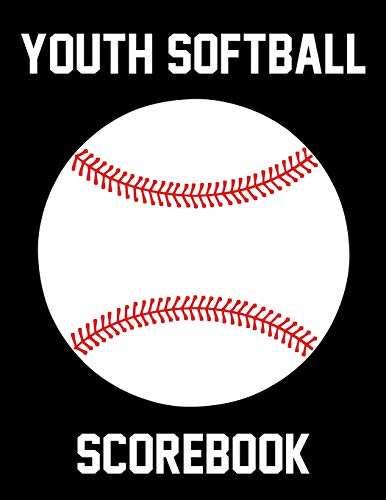 Youth Softball Scorebook: 50 Scoring Sheets With Lineup Cards For Baseball and Softball Games por Franc Faria