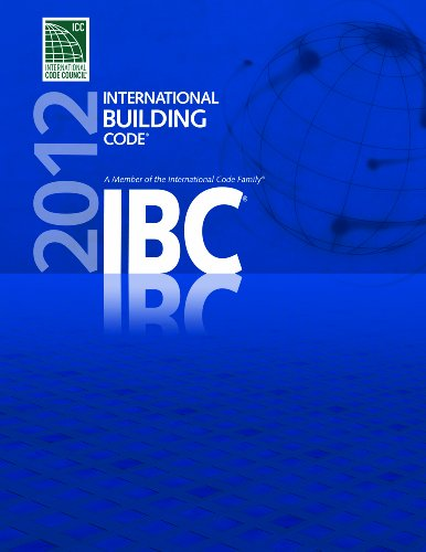 2012 International Building Code (International Code Council Series)