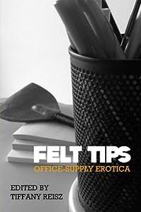 Felt Tips: Office-Supply Erotica