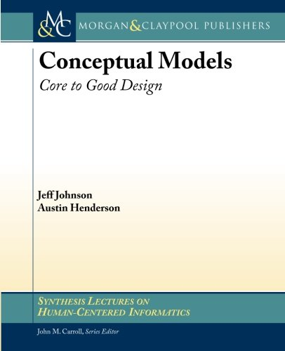 Conceptual Models: Core to Good Design (Synthesis Lectures on Human-Centered - Austin Shops Domain
