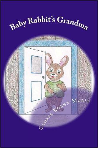 Baby Rabbit's Grandma