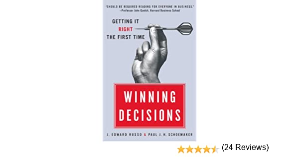 Amazon.com: Winning Decisions: Getting It Right the First Time ...