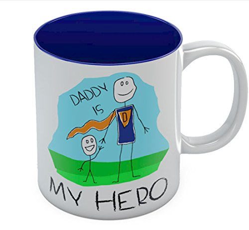 Daddy Is My Hero Kids Drawing - Super Dad Coffee Mug Father's Day Gift from Son, Daughter or Wife, Unique Present for Dad's Birthday Tea Cup Ceramic Mug 11 Oz. Blue