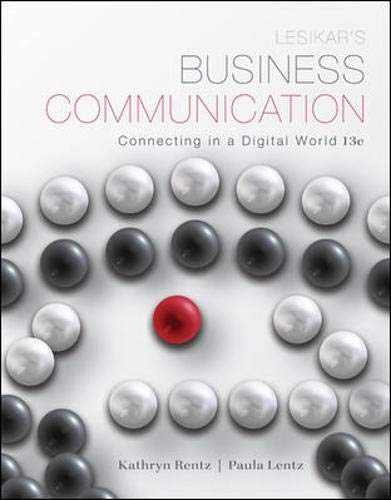 Lesikar's Business Communication: Connecting in a Digital World (Best Visual Communication Colleges)