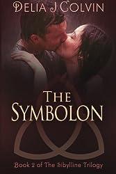 The Symbolon: Book 2 of The SIbylline Trilogy (Volume 2)