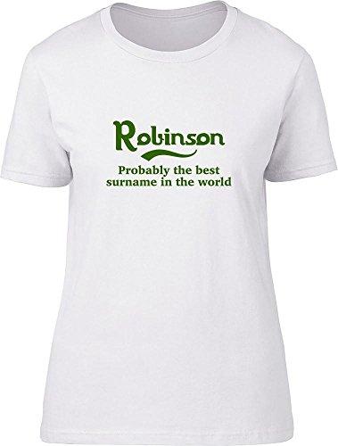 Robinson probablemente la mejor apellido en el mundo Ladies T Shirt blanco