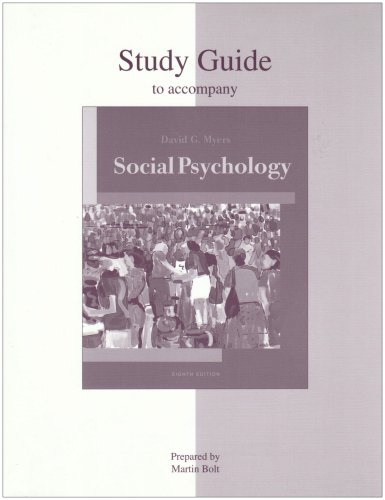Student Study Guide for Use With Social Psychology 8e