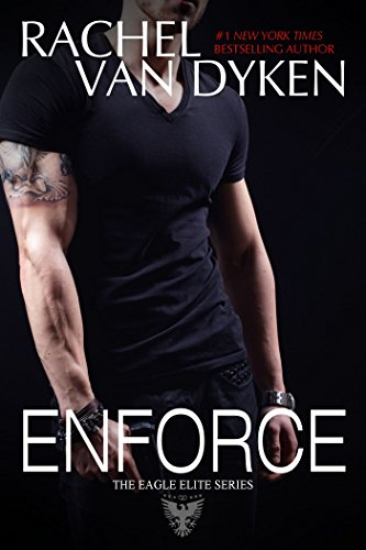 Enforce (Eagle Elite 2.5) by [Van Dyken, Rachel]